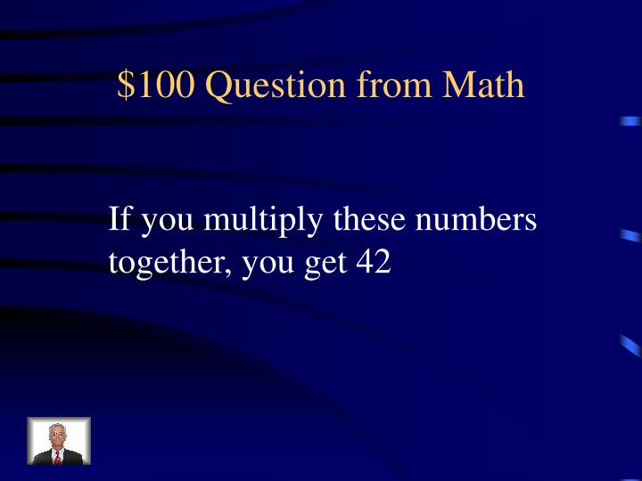 $100 Question from Math