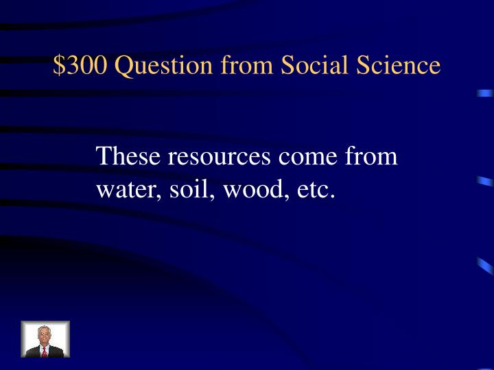 $300 Question from Social Science