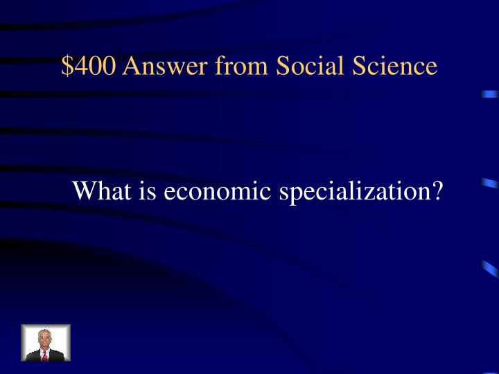 $400 Answer from Social Science