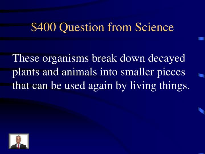 $400 Question from Science