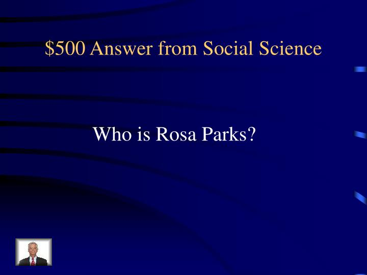 $500 Answer from Social Science