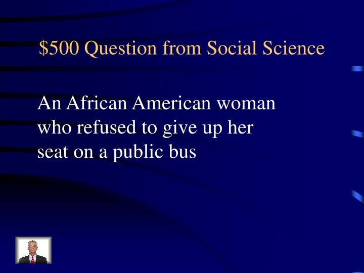 $500 Question from Social Science