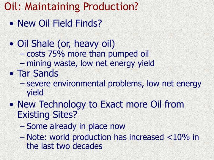 Oil: Maintaining Production?