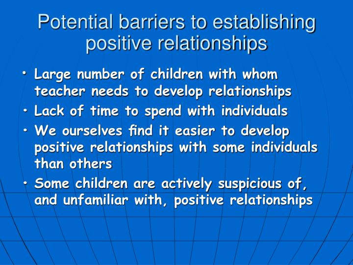 Potential barriers to establishing positive relationships
