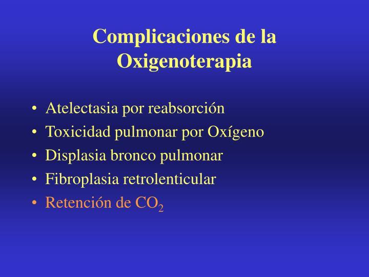 Complicaciones de la Oxigenoterapia