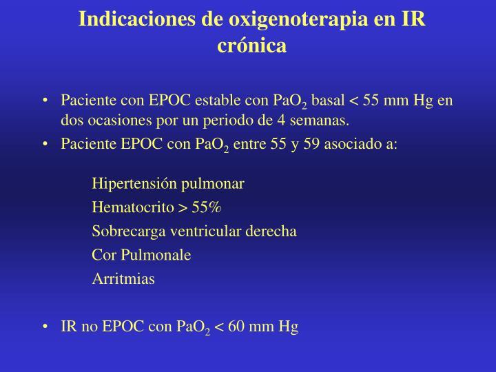 Indicaciones de oxigenoterapia en IR crónica