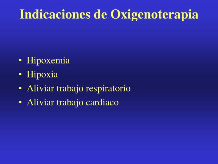 Indicaciones de Oxigenoterapia