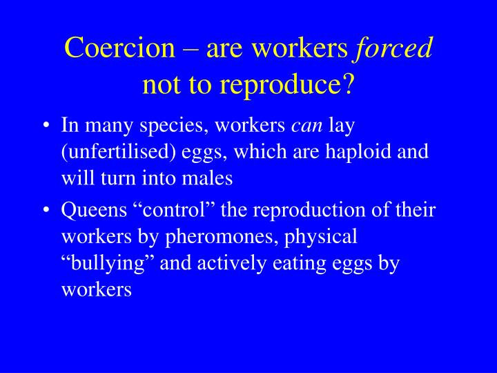 Coercion – are workers