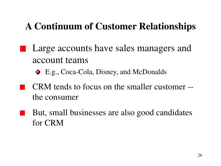 A Continuum of Customer Relationships