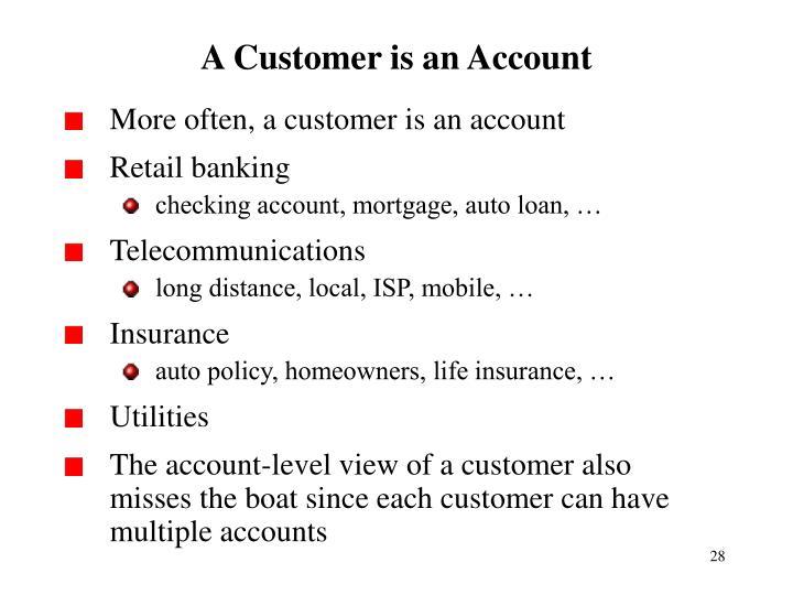A Customer is an Account