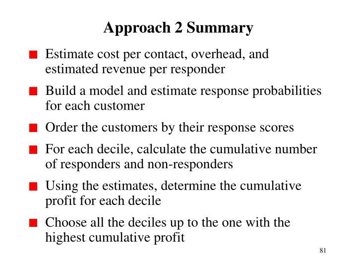 Approach 2 Summary
