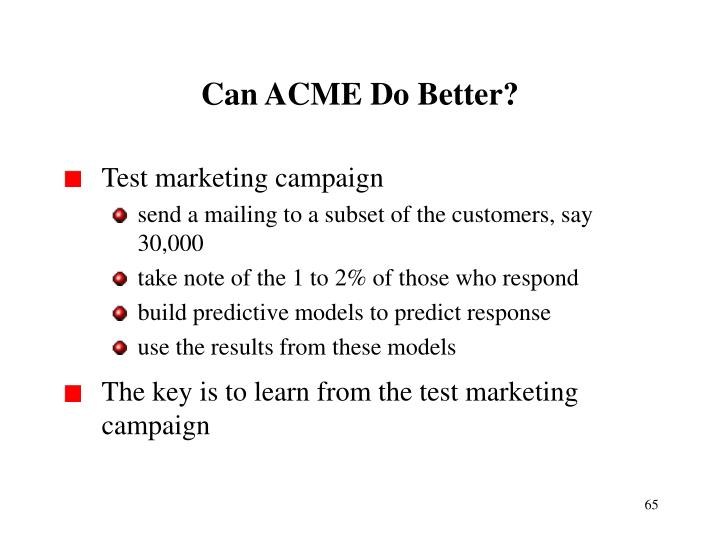Can ACME Do Better?