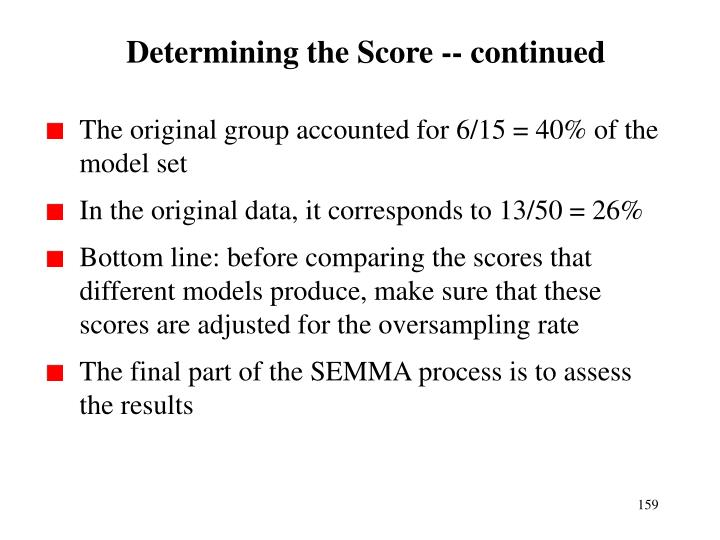 Determining the Score -- continued