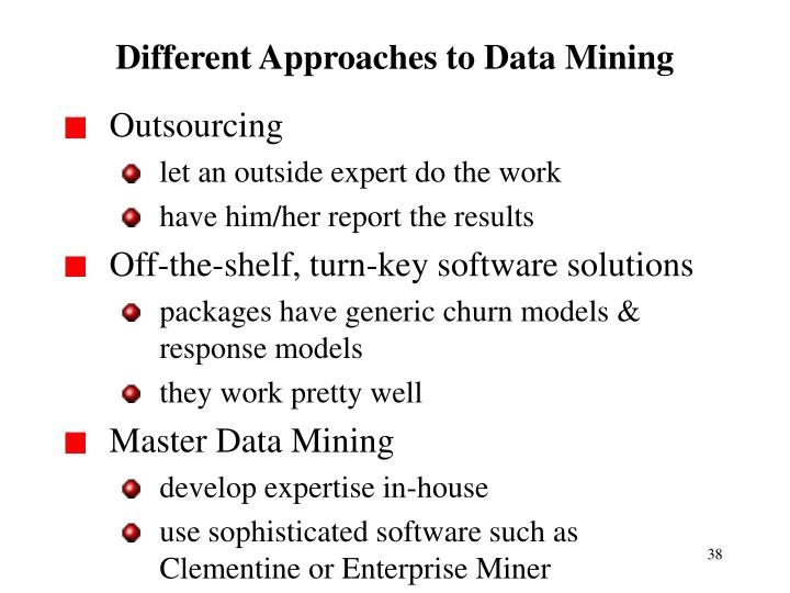 Different Approaches to Data Mining