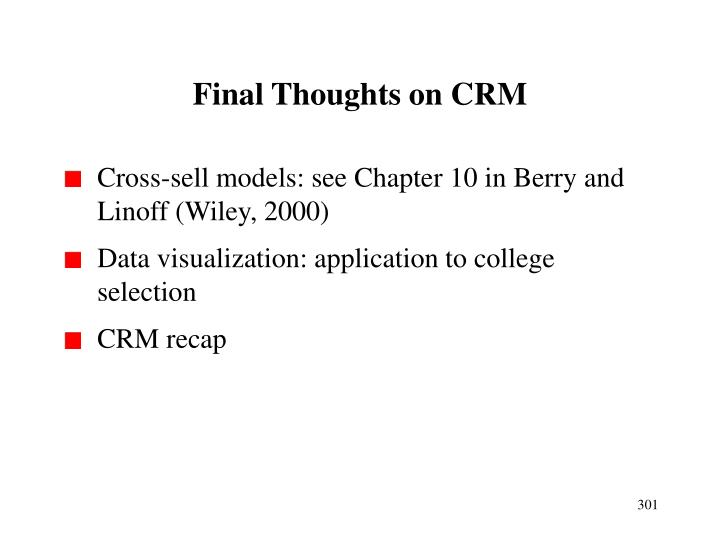 Final Thoughts on CRM