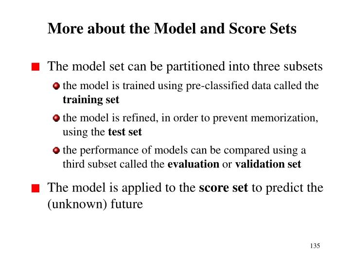 More about the Model and Score Sets
