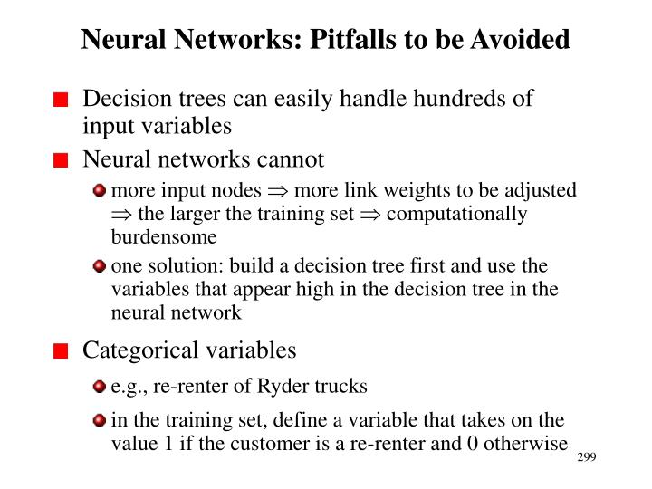 Neural Networks: Pitfalls to be Avoided