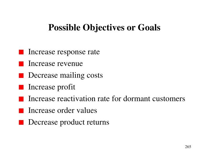 Possible Objectives or Goals
