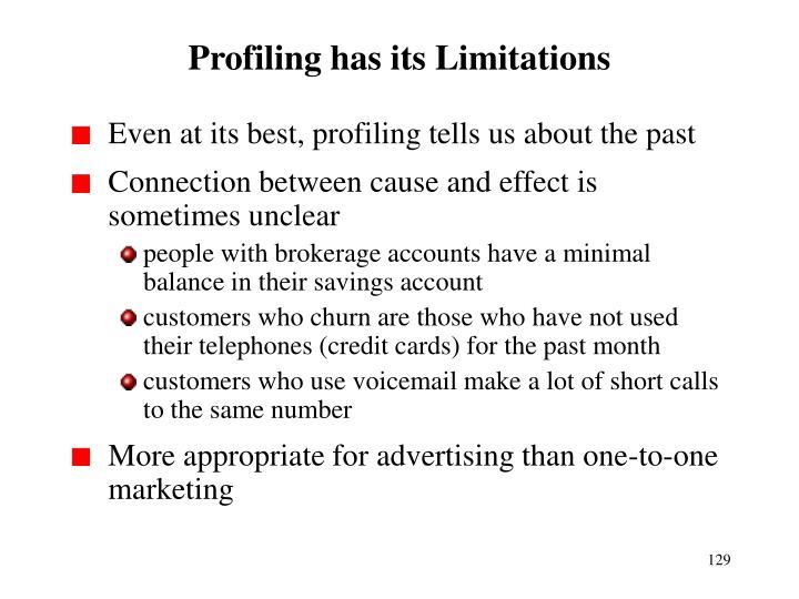 Profiling has its Limitations