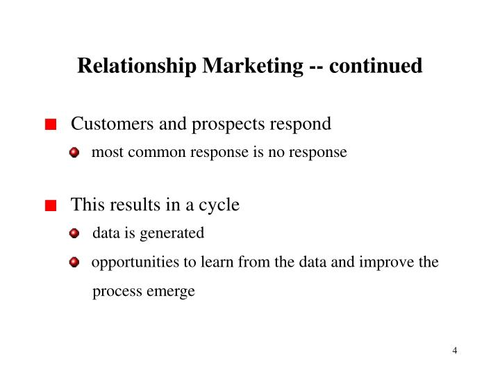 Relationship Marketing -- continued