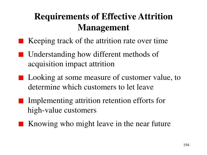 Requirements of Effective Attrition Management