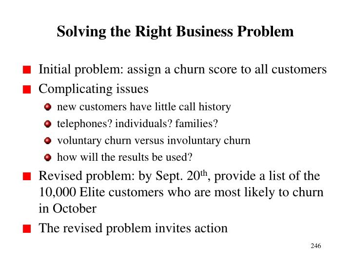 Solving the Right Business Problem