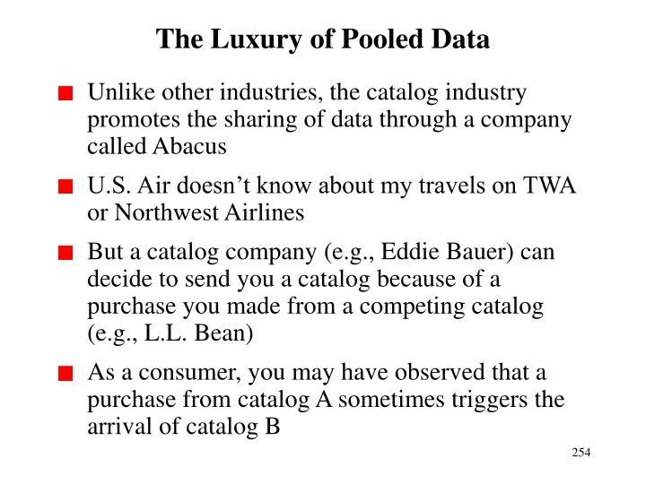 The Luxury of Pooled Data