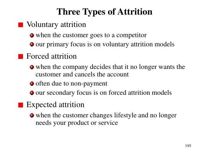 Three Types of Attrition