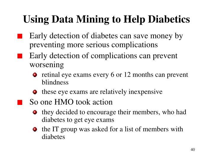Using Data Mining to Help Diabetics