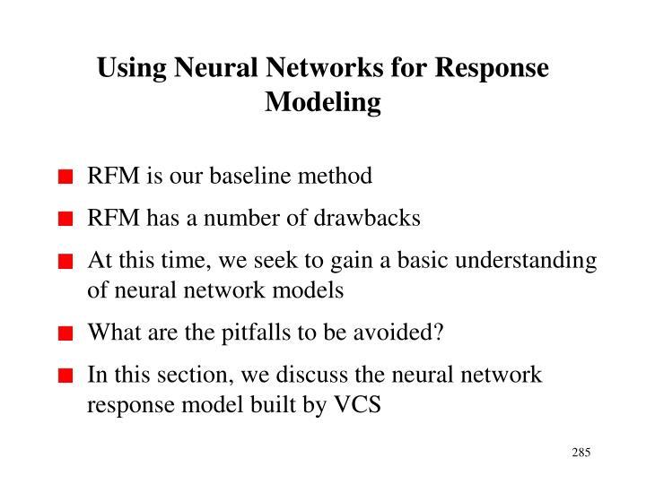 Using Neural Networks for Response Modeling