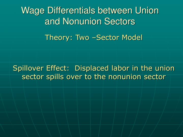 Wage Differentials between Union and Nonunion Sectors
