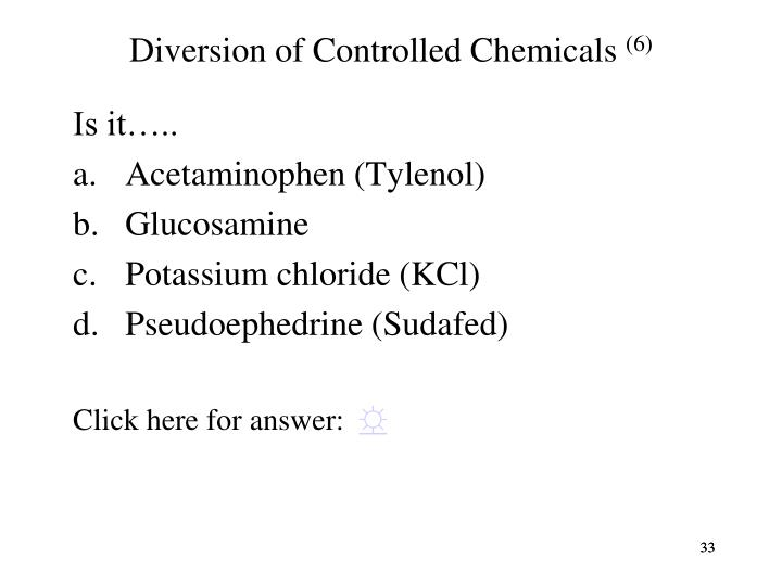 Diversion of Controlled Chemicals