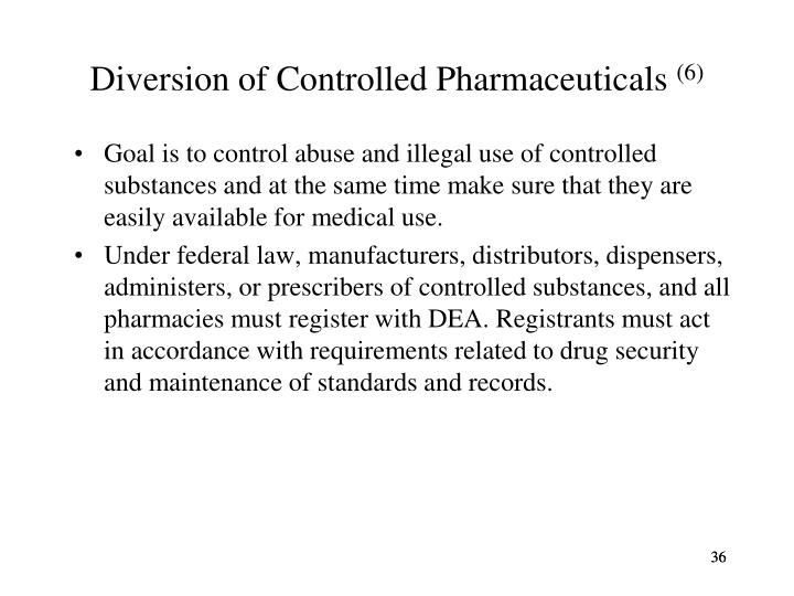Diversion of Controlled Pharmaceuticals
