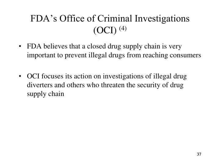 FDA's Office of Criminal Investigations (OCI)