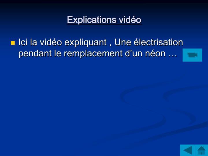 Explications vidéo