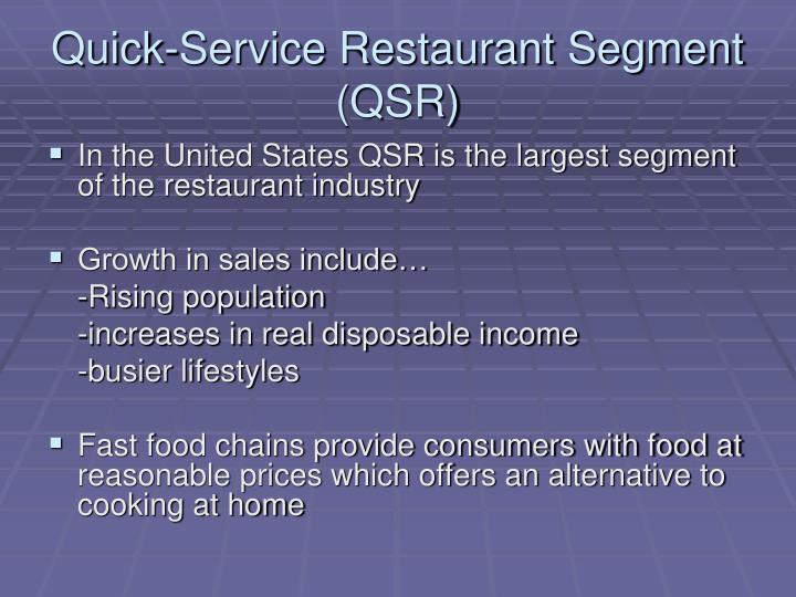 Quick-Service Restaurant Segment (QSR)