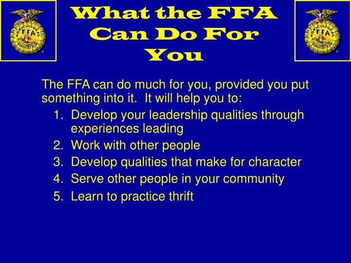 What the FFA Can Do For You