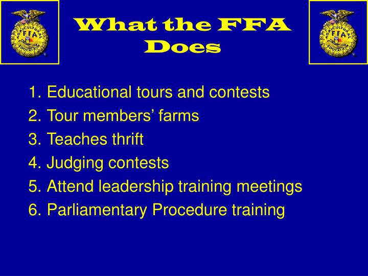 What the FFA Does
