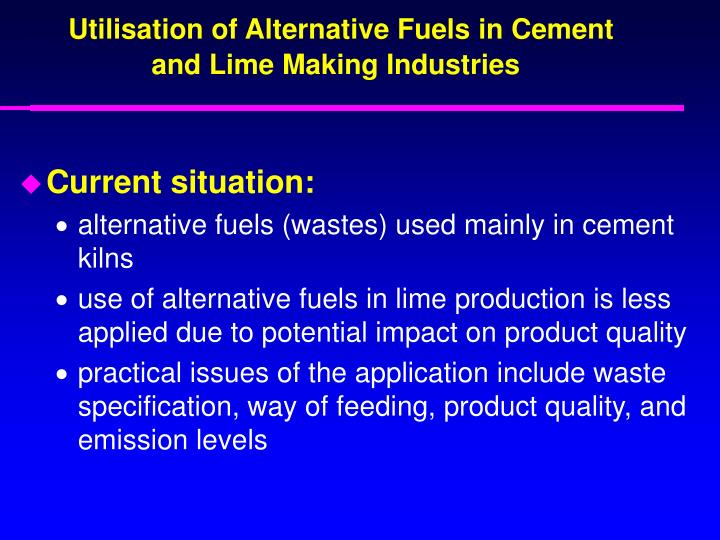 Utilisation of Alternative Fuels