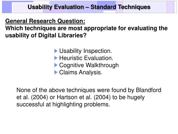 Usability Evaluation – Standard Techniques