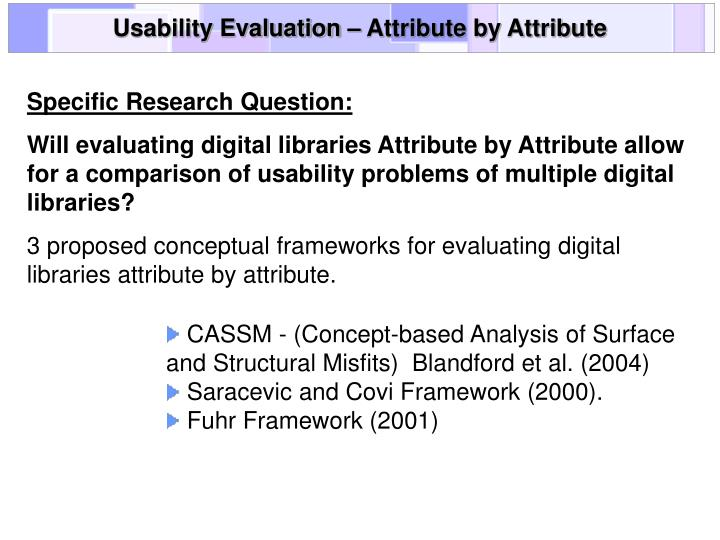 Usability Evaluation – Attribute by Attribute