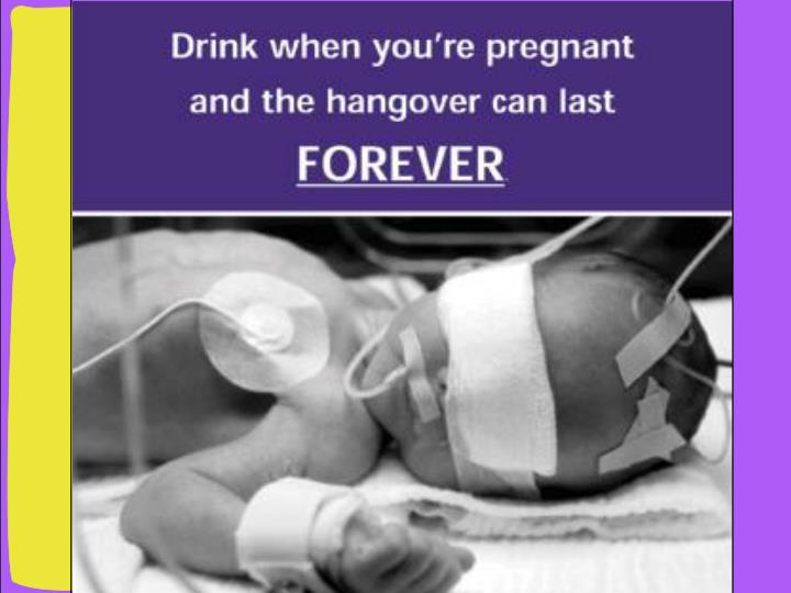 No one can predict which infants born to women who drink will be affected, nor can anyone predict how severe these effects will be.
