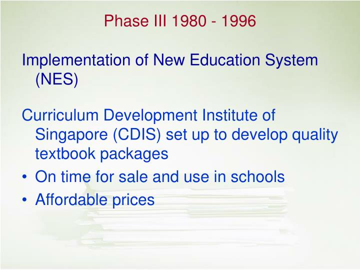 Implementation of New Education System (NES)