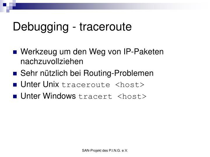 Debugging - traceroute