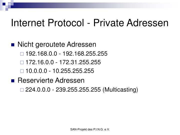 Internet Protocol - Private Adressen