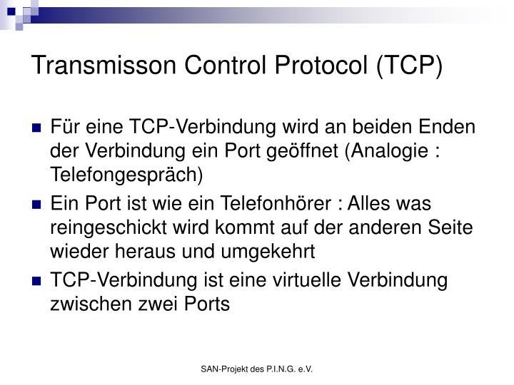 Transmisson Control Protocol (TCP)