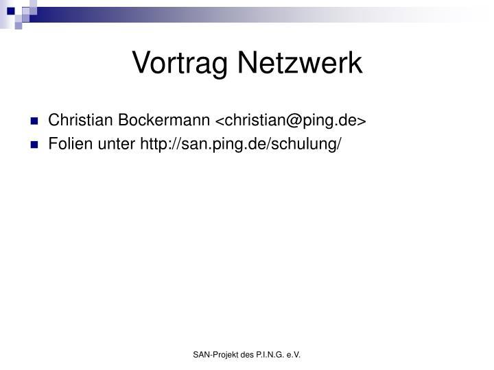 Vortrag Netzwerk