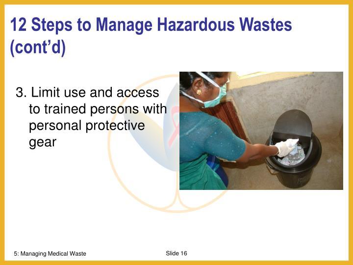 12 Steps to Manage Hazardous Wastes (cont'd)