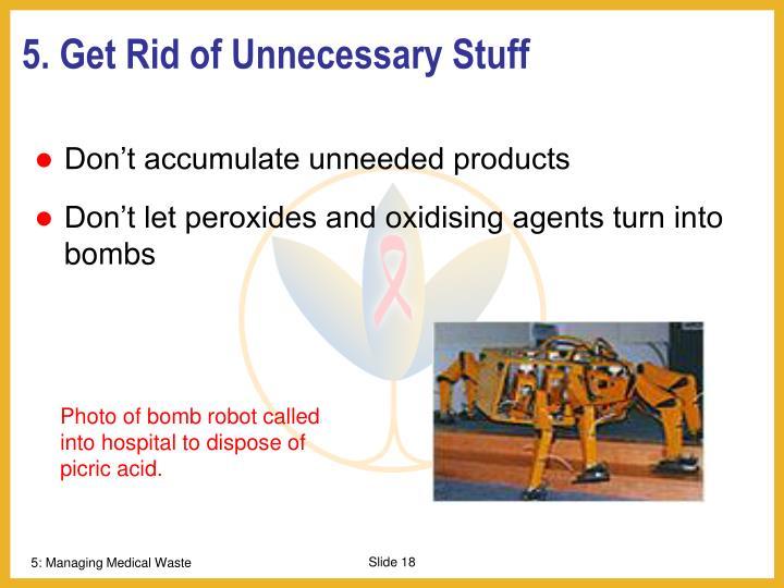 5. Get Rid of Unnecessary Stuff