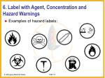6 label with agent concentration and hazard warnings